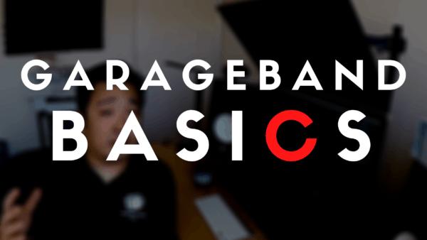 GarageBand Basics